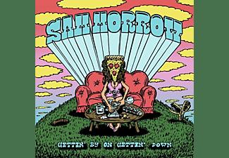 Sam Morrow - GETTIN' BY ON GETTIN' DOWN  - (CD)