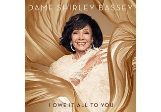 Dame Shirley Bassey - I OWE IT ALL TO YOU  - (CD)