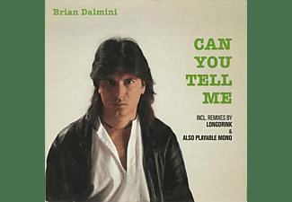 Brian Dalmini - CAN YOU TELL ME  - (Vinyl)
