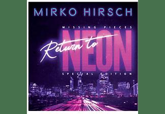 Mirko Hirsch - MISSING PIECES RETURN TO NEON  - (CD)