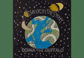 Donna The Buffalo - DANCE IN THE STREET  - (CD)