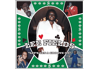 Lee Fields - LET'S GET A GROOVE ON  - (LP + Download)