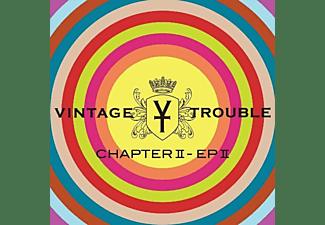 Vintage Trouble - Chapter II-EP II  - (Vinyl)