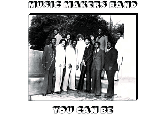 Music Makers Band - YOU CAN BE  - (CD)
