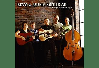 Kenny & Amanda Ban Smith - ALWAYS NEVER ENOUGH  - (CD)