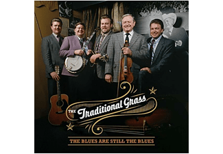 Traditional Grass - BLUES ARE STILL THE BLUES  - (CD)