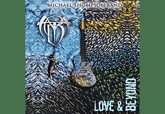 Michael Thompson Band - Love & Beyond  - (CD)