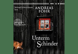 Michael Schwarzmaier - Unterm Schinder  - (MP3-CD)