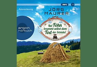 Jörg Maurer - Bei Föhn Brummt Selbst Dem Tod Der Schädel  - (CD)