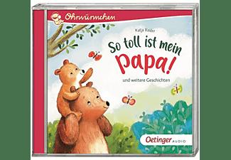 Katja Reider - So toll ist mein Papa! und weitere Geschichten  - (CD)