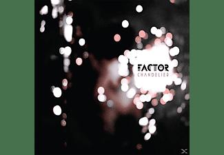 The Factor - CHANDELIER  - (CD)