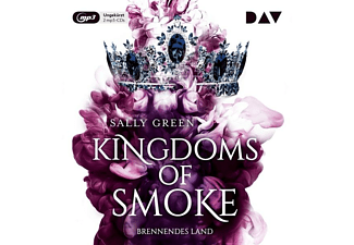 Sally Green - Kingdoms of Smoke-Teil 3: Brennendes Land  - (MP3-CD)