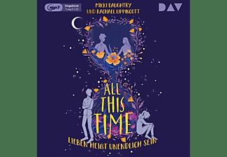 Daughtry,Mikki,  Lippincott,Rachael - All This Time-Lieben heißt unendlich sein  - (CD)