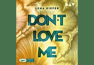 Lena Kiefer - Don't LOVE me-Teil 1  - (MP3-CD)