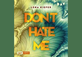 Lena Kiefer - Don't HATE me (Teil 2)  - (MP3-CD)