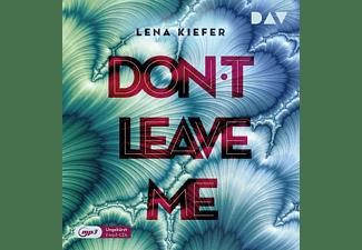 Lena Kiefer - Don't LEAVE me (Teil 3)  - (MP3-CD)