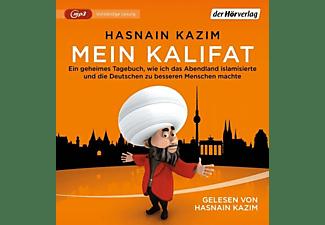 Hasnain Kazim - Mein Kalifat  - (MP3-CD)