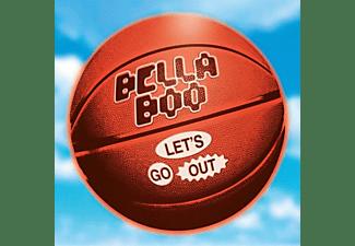 Bella Boo - LET'S GO OUT  - (Vinyl)