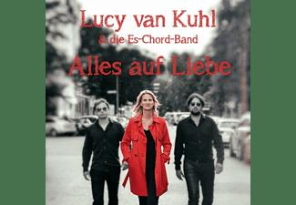 Lucy Van Kuhl - Alles auf Liebe  - (CD)