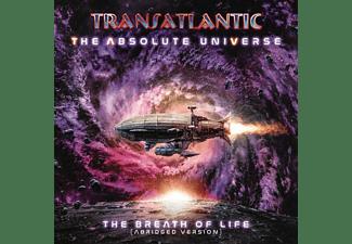 Transatlantic - The Absolute Universe - The Breathe Of Life (Abridged Version)  - (CD)