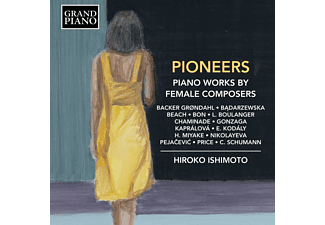 Hiroko Ishimoto - Pioneers: Piano Works By Female Composers  - (CD)