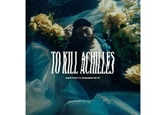 To Kill Achilles - Something To Remember  - (CD)