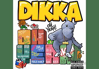 Dikka - Oh Yeah!  - (CD)