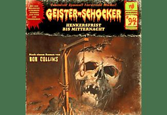 Geister-schocker - Henkersfrist Bis Mitternacht - Vol.94  - (CD)