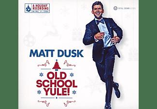 Matt Dusk - Old School Yule  - (CD)