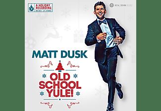 Matt Dusk - Old School Yule (LP)  - (Vinyl)