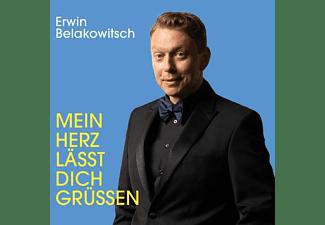 Erwin/+ Belakowitsch - Mein Herz lässt Dich grüßen  - (CD)