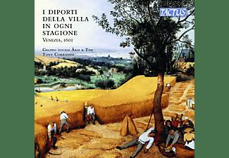 Tony/vocal Ensemble Arsi E Tèsi Corradini - I DIPORTI DELLA VILLA IN OGNI STAGIONE, VENEZIA 16  - (CD)