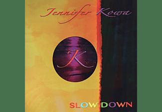 Jennifer Kowa - SLOW DOWN  - (Vinyl)