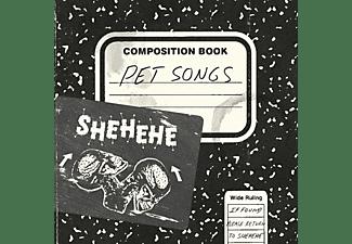 Shehehe - PET SONGS (LIM.ED./WHITE VINYL)  - (Vinyl)