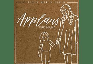 Julia Maria Klein - Applaus Für Mama  - (CD)