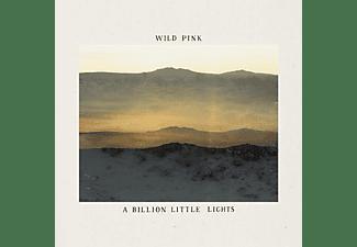 Wild Pink - A BILLION LITTLE LIGHTS  - (Vinyl)