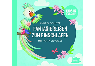 Andrea Schütze - Fantasiereisen zum Einschlafen mit Fanta Sievogel  - (CD)