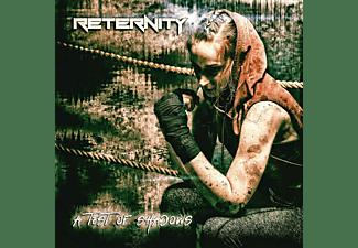 Reternity - A Test Of Shadows  - (CD)