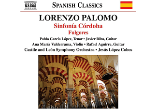 Castile Y Leon Symphony Orchestra, Pablo García López - Sinfonia Cordoba/Fulgores  - (CD)