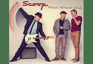 Scoop - Palm Street Jive  - (CD)