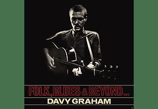 Davy Graham - Folk,Blues & Beyond...  - (Vinyl)