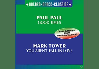 Mark Paul Paul-tower - Good Times-You Aren t Fall I  - (Maxi Single CD)