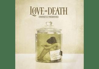 Love And Death - Perfectly Preserved (Ltd Gold Vinyl)  - (Vinyl)