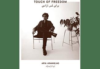 Arya Aramnejad - TOUCH OF FREEDOM  - (Vinyl)