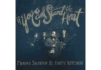 Frank & Dirty Ki Solivan - IF YOU CAN T STAND THE HEAT  - (CD)
