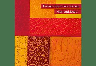 Thomas Group Bachmann - HIER UND JETZT  - (CD)