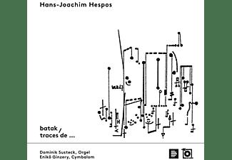 H.J. Hespos - BATAK/TRACES DE...  - (CD)