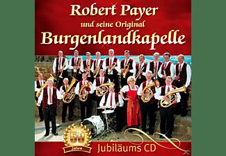 Robert Payer u.s. Orig. Burgenland Kapelle - 50 Jahre  - (CD)