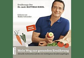 Makke Schneider - Mein Weg Zur Gesunden Ernährung  - (MP3-CD)