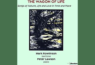 Rowlinson,Mark/Lawson,Peter - The Wagon of Life  - (CD)